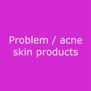Acne, problem skin